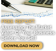 Assessing The Market Value Of Your Business Before You Sell